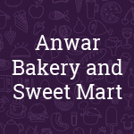 Anwar Bakery and Sweet Mart